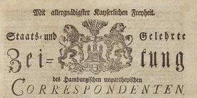 Staats- und Gelehrte Zeitung Des Hamburgischen unpartheyischen CORRESPONDENTEN